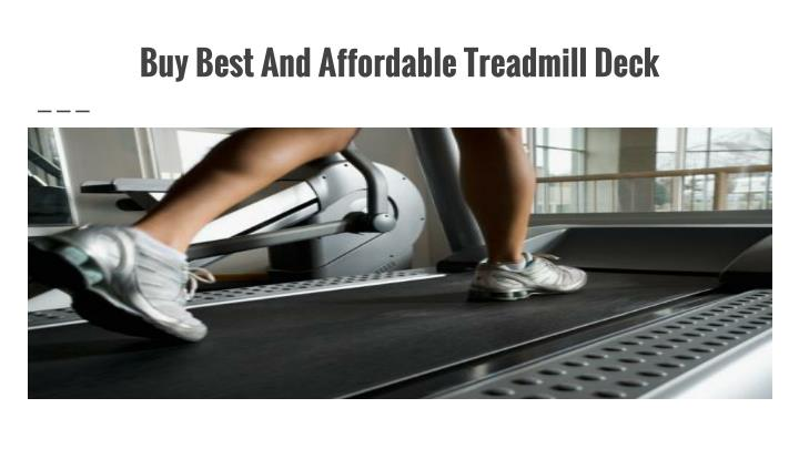 Buy Best And Affordable Treadmill Deck