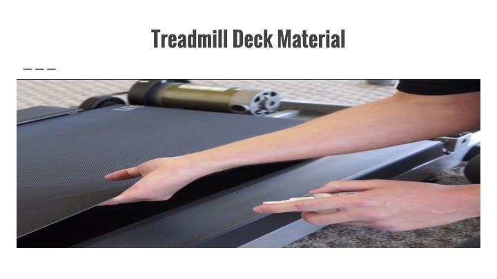 Treadmill Deck Material