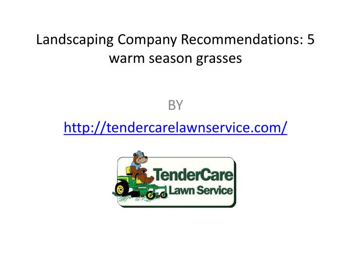 Landscaping Company Recommendations: 5