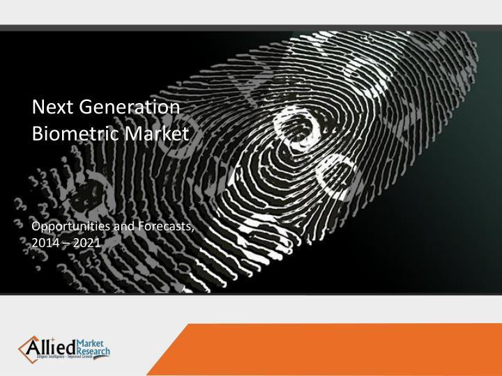 Next Generation Biometric