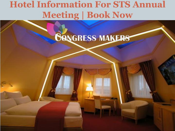 Hotel information for sts annual meeting book now