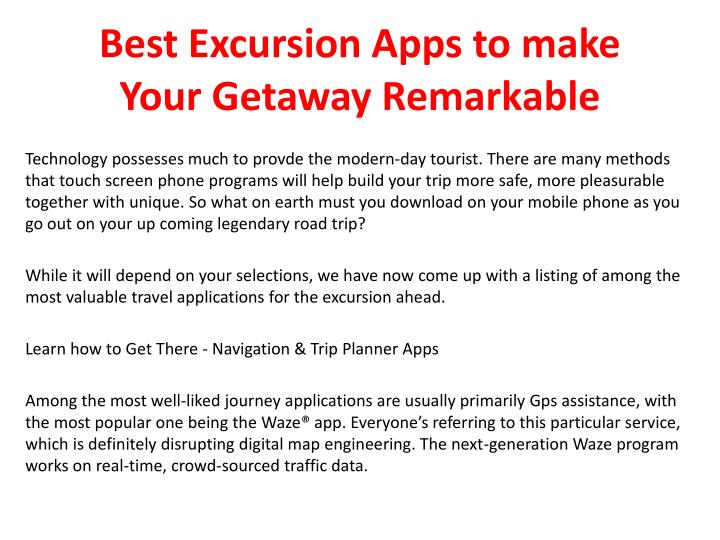 Best excursion apps to make your getaway remarkable