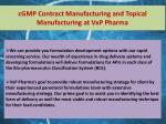 cgmp contract manufacturing and topical manufacturing at vxp pharma