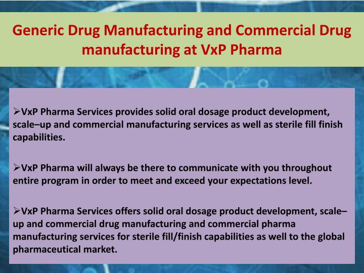 Generic Drug Manufacturing and Commercial Drug manufacturing at