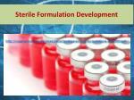 sterile formulation development