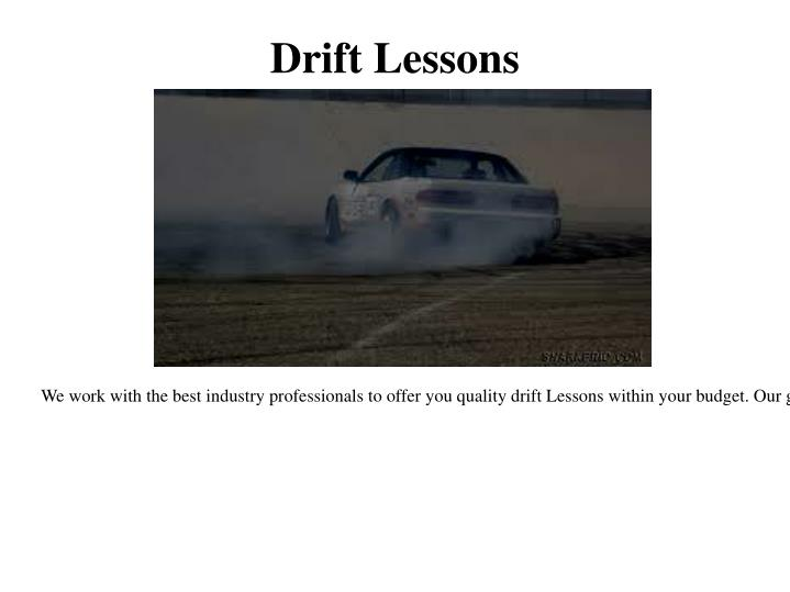 Drift lessons
