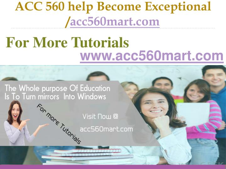 Acc 560 help become exceptional acc560mart com
