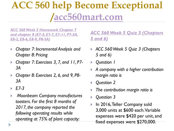 ACC 560 help Become Exceptional /