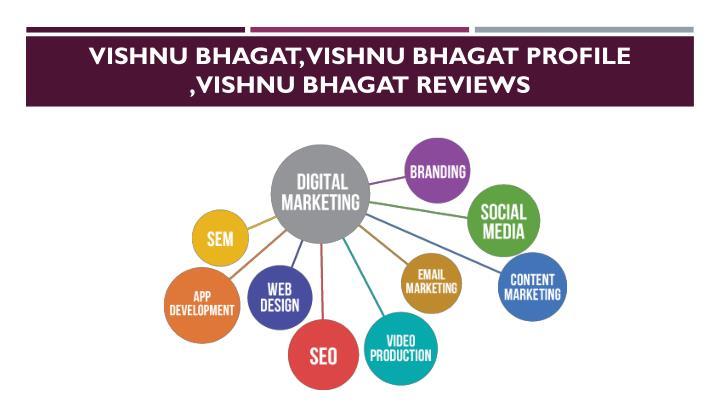 Vishnu Bhagat, Vishnu bhagat Profile ,Vishnu bhagat Reviews