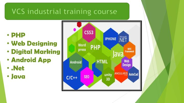 VCS industrial training course