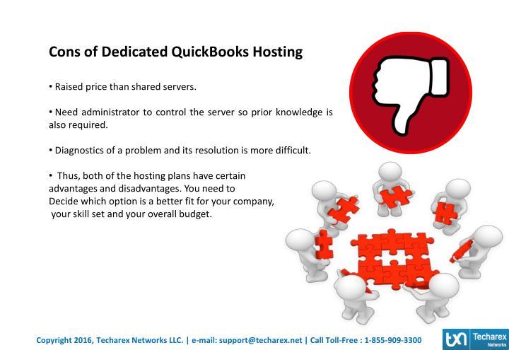 Cons of Dedicated QuickBooks Hosting