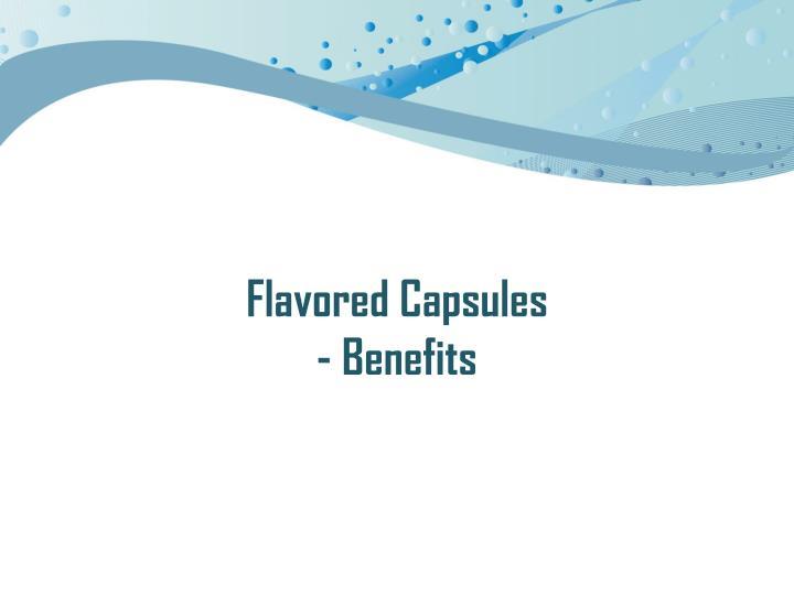 Flavored Capsules