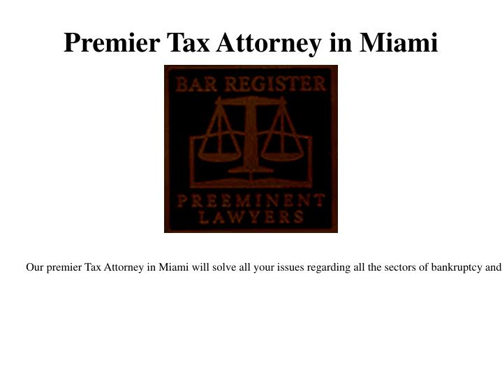 Premier Tax Attorney in Miami