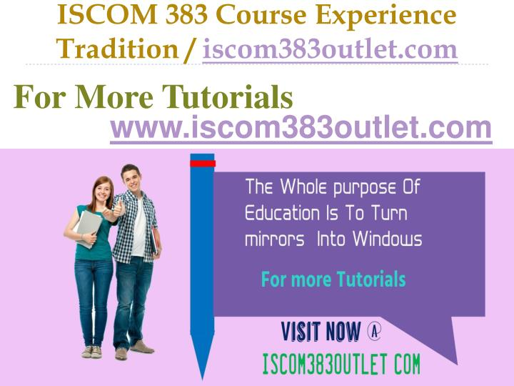 Iscom 383 course experience tradition iscom383outlet com
