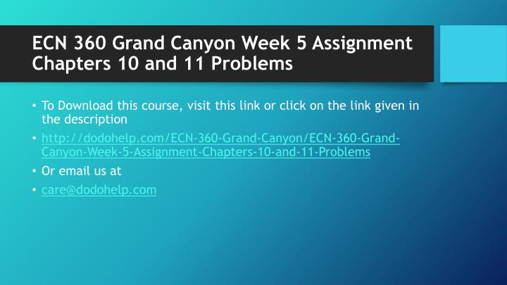 Ecn 360 grand canyon week 5 assignment chapters 10 and 11 problems1