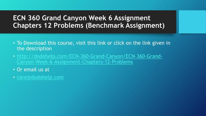Ecn 360 grand canyon week 6 assignment chapters 12 problems benchmark assignment1