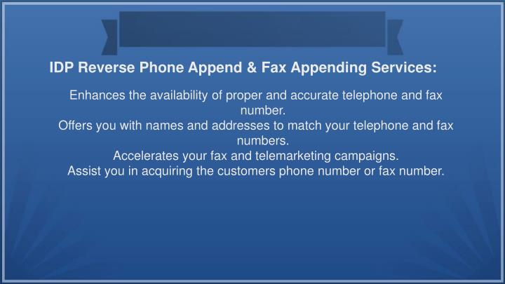 IDP Reverse Phone Append & Fax Appending Services: