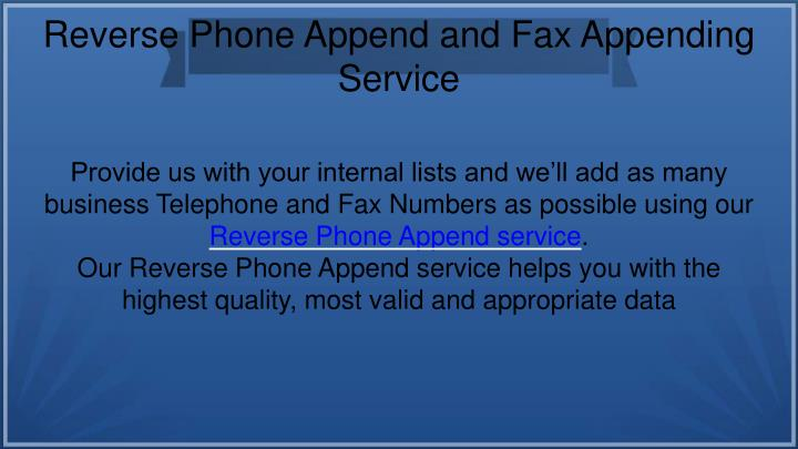 Reverse Phone Append and Fax Appending Service