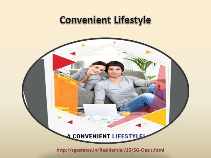 Convenient Lifestyle