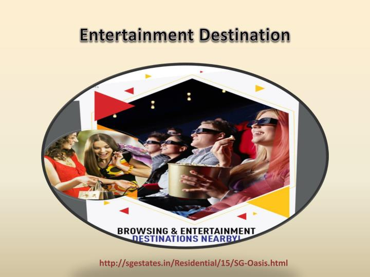 Entertainment Destination