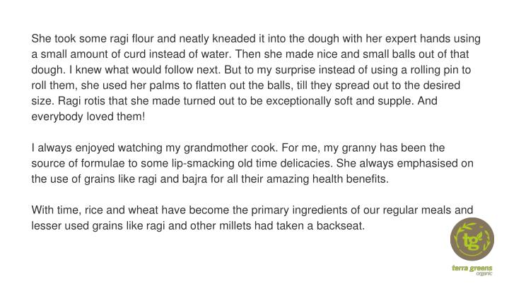 She took some ragi flour and neatly kneaded it into the dough with her expert hands using a small am...