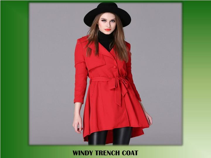 WINDY TRENCH COAT