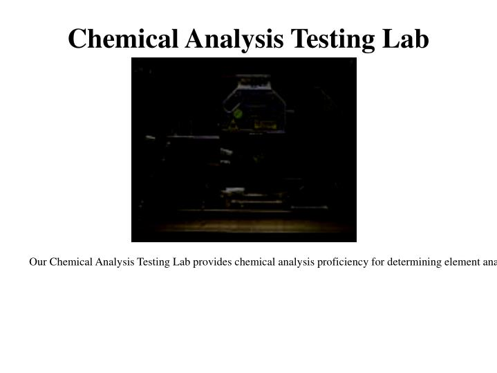 Chemical Analysis Testing Lab