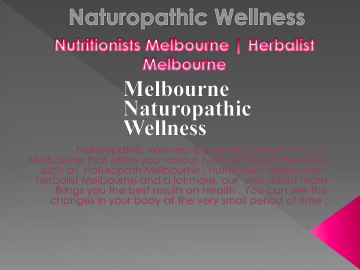 Naturopathic wellness