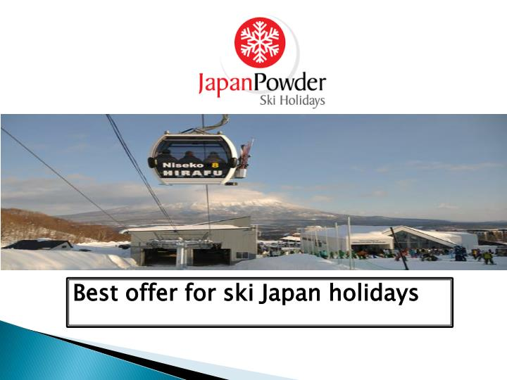 Best offer for ski Japan holidays