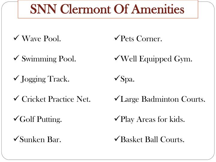 SNN Clermont Of Amenities