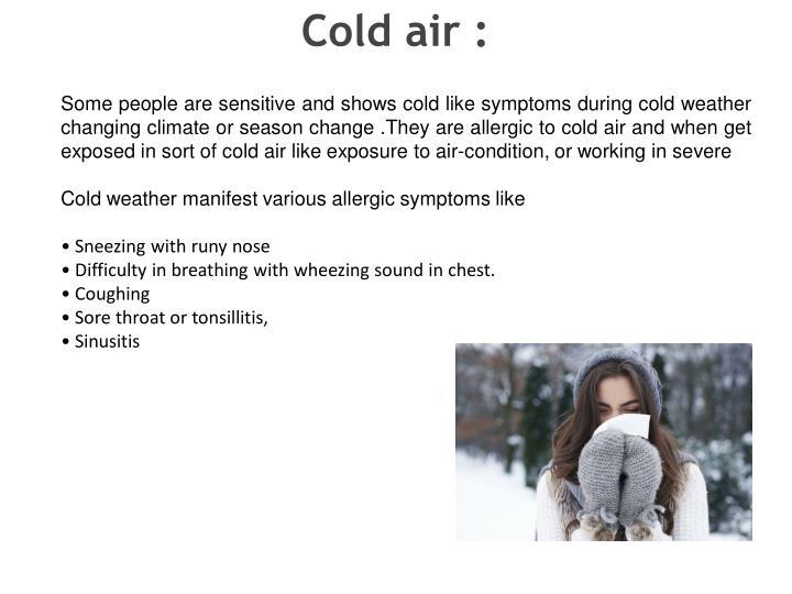 Cold air :