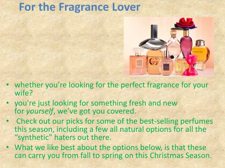For the fragrance lover