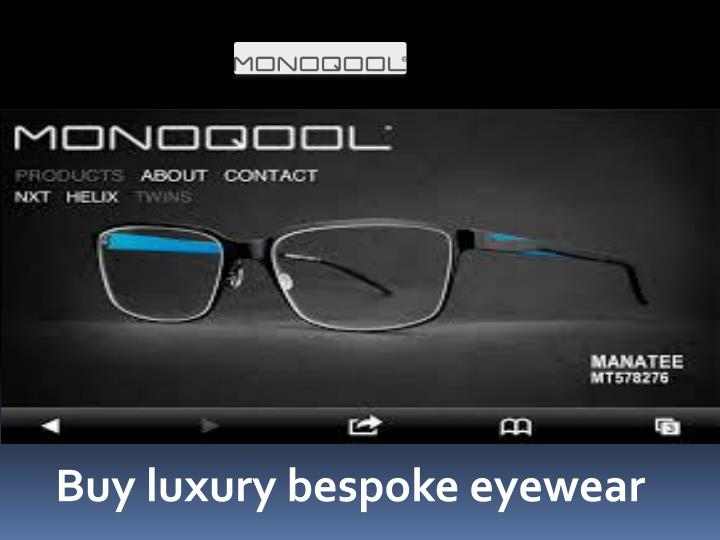 Buy luxury bespoke eyewear