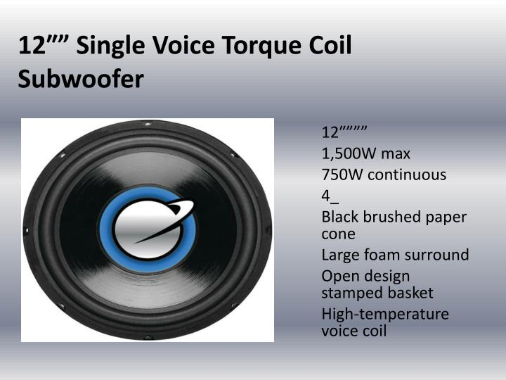 "12″"" Single Voice Torque Coil Subwoofer"