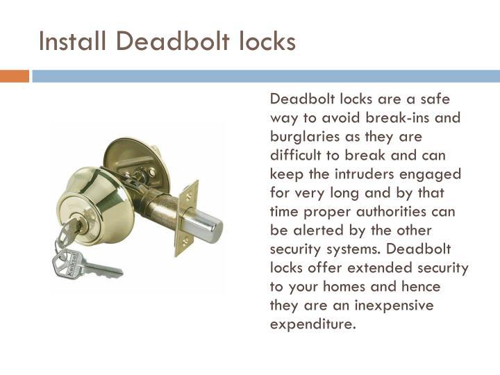 Install Deadbolt locks