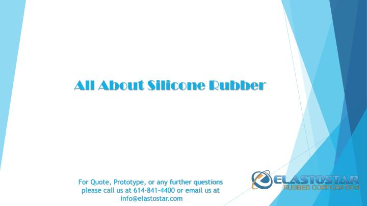 All About Silicone Rubber