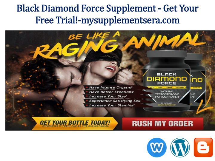 Black Diamond Force Supplement - Get Your Free Trial