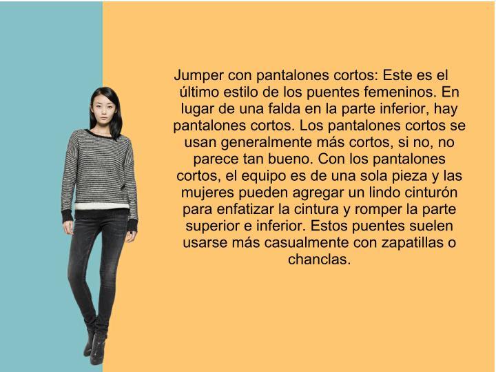Jumper con pantalones cortos: Este es el