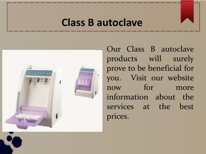 Class B autoclave