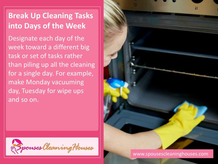 Break Up Cleaning Tasks into Days of the Week