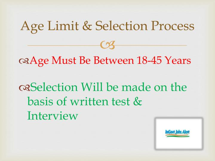 Age Limit & Selection Process