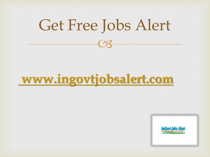 Get Free Jobs Alert