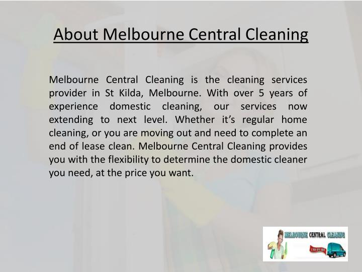 About Melbourne Central Cleaning