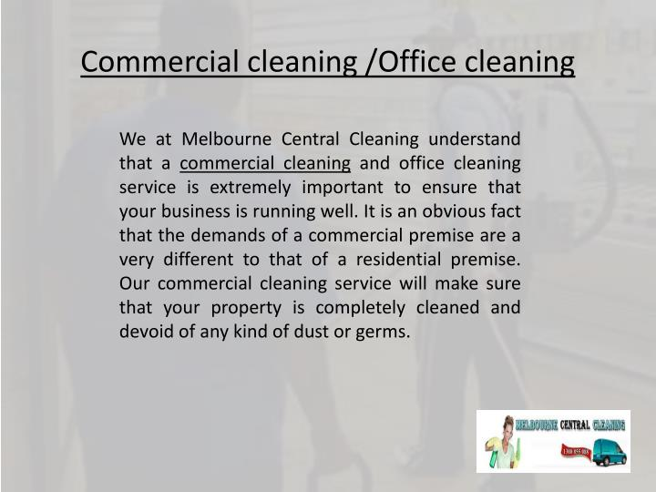 Commercial cleaning /Office cleaning