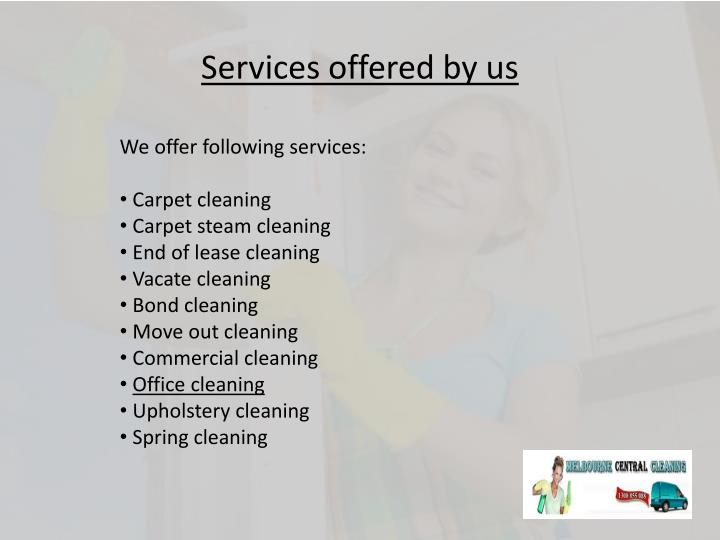 Services offered by us