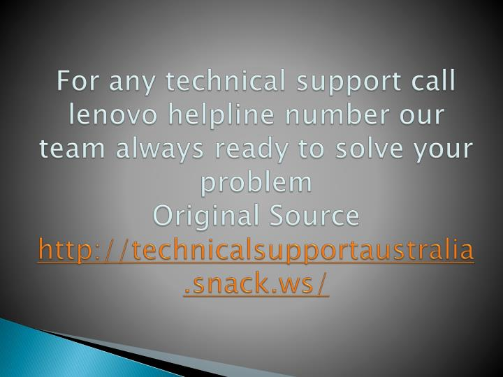 For any technical support call