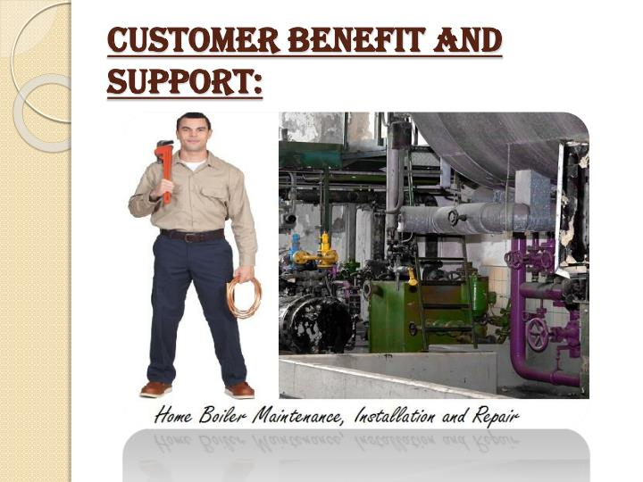 Customer benefit and