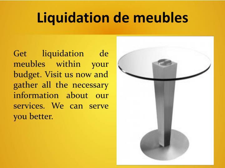 Liquidation de meubles