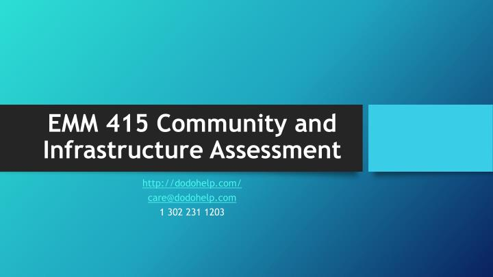 EMM 415 Community and Infrastructure Assessment