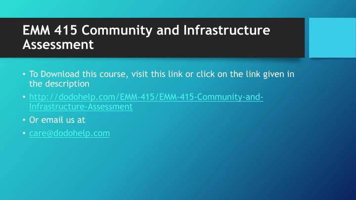 Emm 415 community and infrastructure assessment1